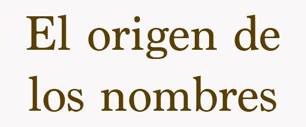el-origen-de-los-nombres