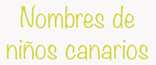nombres-de-ninhos-canarios