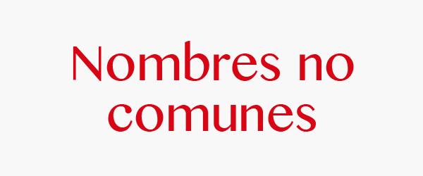 nombresnocomunes