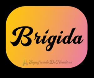 significado de brigida